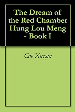 The Dream of the Red Chamber Hung Lou Meng - Book I
