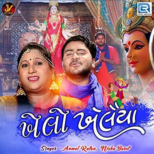 Anmol Ratan, Nisha Barot