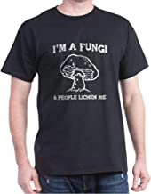 CafePress I'm A Fungi & People Lichen Me T Cotton T-Shirt