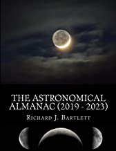 The Astronomical Almanac (2019 - 2023): A Comprehensive Guide to Night Sky Events