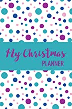 My Christmas Planner: Holiday Gift List Log -  Budget Planning Notebook - Menu Planning for Holiday Parties - Online Shopping Tracker