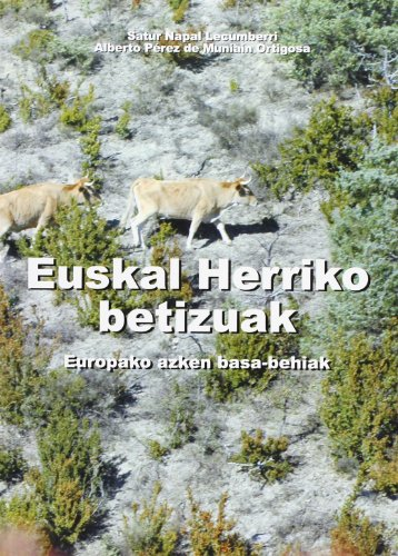 Euskal Herriko Betizuak - Europako Azken Basa-Behiak