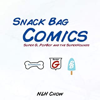 Snack Bag Comics: Super G, PopBoy and the SuperHounds