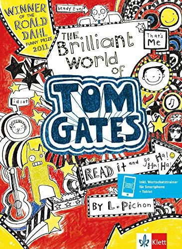 The Brilliant World of Tom Gates: Englische Lektüre A1 (Klett English Readers)