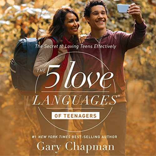The 5 Love Languages of Teenagers audiobook cover art