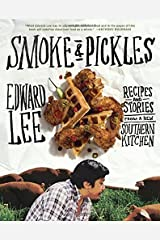 (Smoke and Pickles) [By: Edward Lee] [Apr, 2013] Hardcover