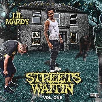 Streets Waitin', Vol. 1