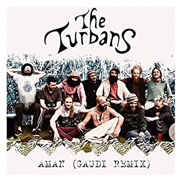 Aman (Gaudi Remix)