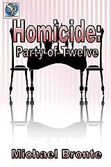 Homicide: Party of Twelve Paperback