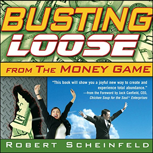 Busting Loose from the Money Game audiobook cover art