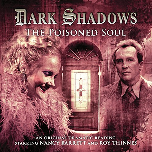 Dark Shadows - The Poisoned Soul Audiobook By James Goss cover art