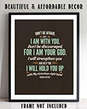 """""""Do Not Be Afraid- I Am With You- I Am Your God""""- Isaiah 41:10- Bible Verse Wall Art- 8 x 10"""
