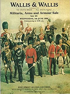 Militaria, Arms and Armour Sale, Wednesday, 5th June 1996 (Sale 402), West Street Auction Galleries, Lewes, Sussex, England