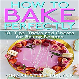 How to Bake Perfectly audiobook cover art