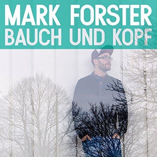 Bauch Und Kopf by MARK FORSTER (2014-05-04)