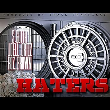 Haters (feat. Joell Ortiz & Roz Brown)