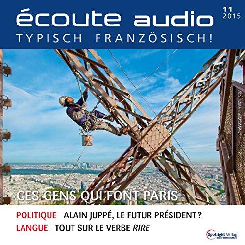 Écoute audio - Ces gens qui font Paris. 11/2015 audiobook cover art