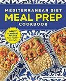 Best Mediterranean Cookbooks - Mediterranean Diet Meal Prep Cookbook: Weekly Plans Review