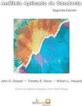 Análisis Aplicado de Conducta: Segunda edición ampliada...