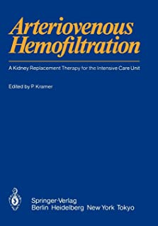 Arteriovenous Hemofiltration: A Kidney Replacement Therapy for the Intensive Care Unit
