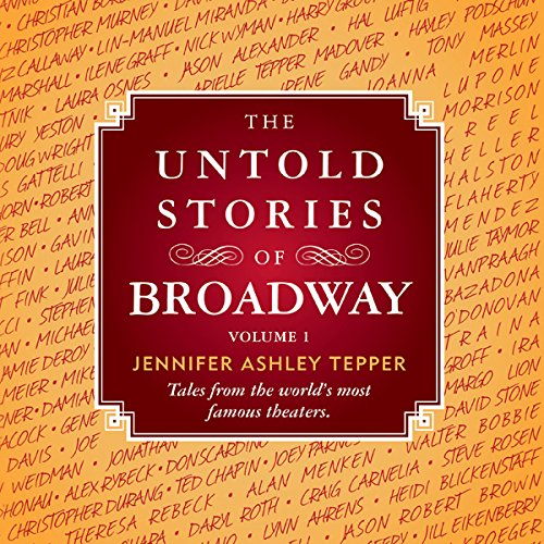 The Untold Stories of Broadway audiobook cover art