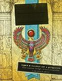 Egittologia. Kit di scittura per egittologi. Ediz. illustrata