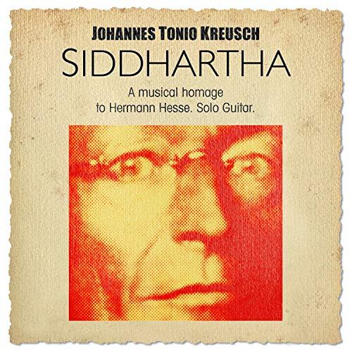 Siddhartha-a Musical Homage to Hermann Hesse