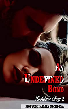 An Undefined Bond