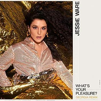 What's Your Pleasure? (Georgia Remix)