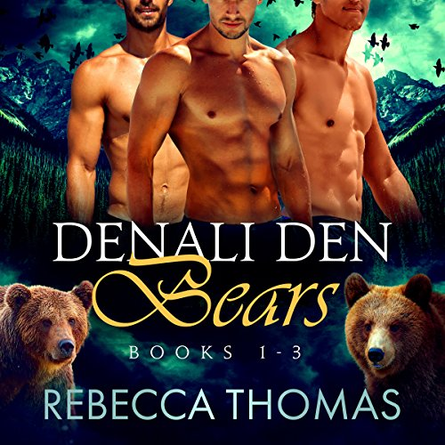 Denali Den Bears Boxed Set: Books 1, 2, and 3 audiobook cover art