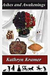 Ashes and Awakenings Kindle Edition