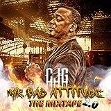 CJG Mr. Bad Attitude 2.0 [Explicit]
