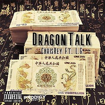 DragonTalk (feat. L.G.)