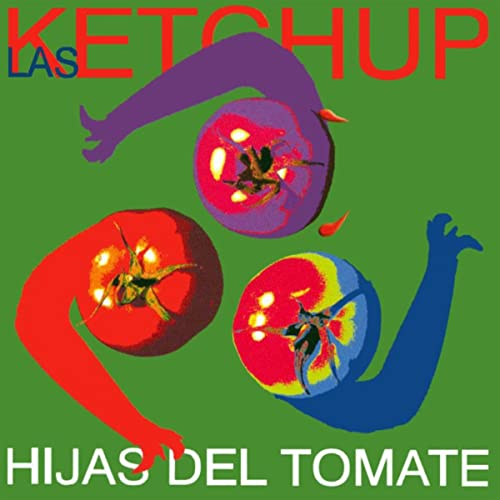 Amazon.com: Hijas Del Tomate: Las Ketchup: MP3 Downloads