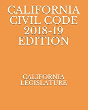 CALIFORNIA CIVIL CODE 2018-19 EDITION