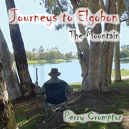 Journeys to Elgobon: The Mountain (Volume 1) cover art
