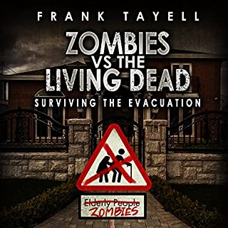 Surviving the Evacuation, Book 0.5: Zombies vs. the Living Dead audiobook cover art