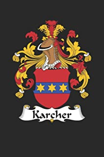Karcher: Karcher Coat of Arms and Family Crest Notebook Journal (6 x 9 - 100 pages)