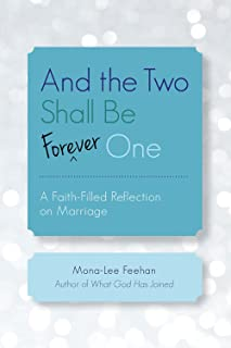 And the Two Shall Be Forever One