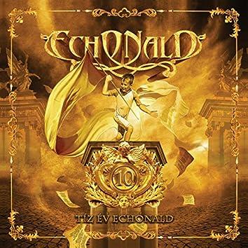 10 Év Echonald