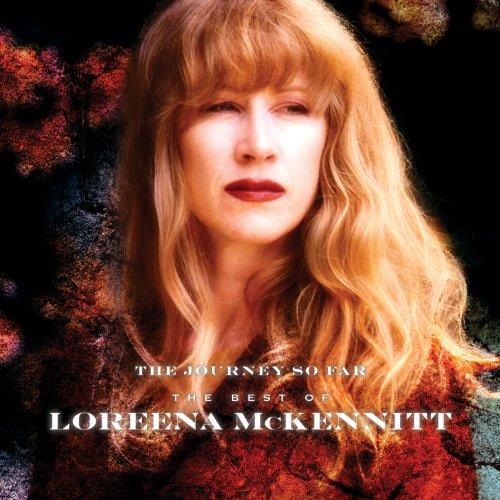 The Journey So Far The Best Of Loreena McKennitt