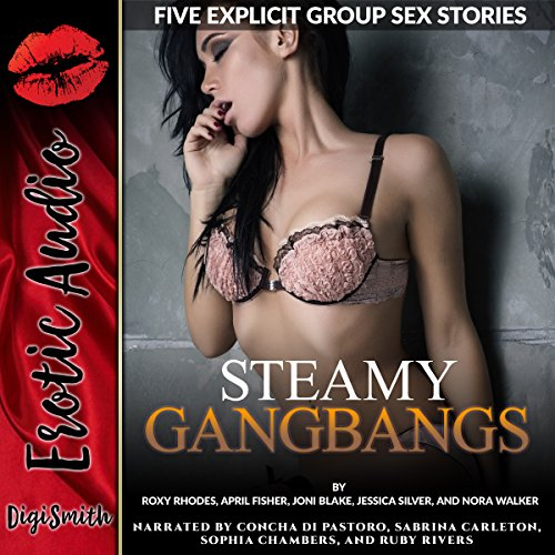 Steamy Gangbangs: Five Explicit Group Sex Stories cover art
