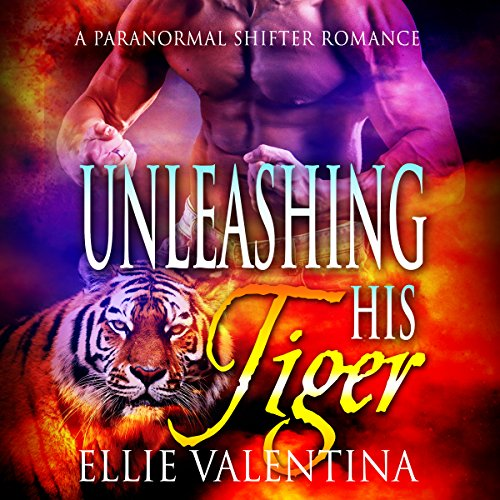 Unleashing His Tiger audiobook cover art