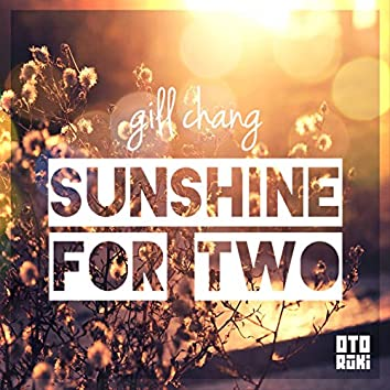 Sunshine for Two