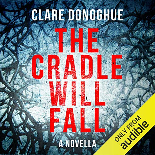 The Cradle Will Fall cover art