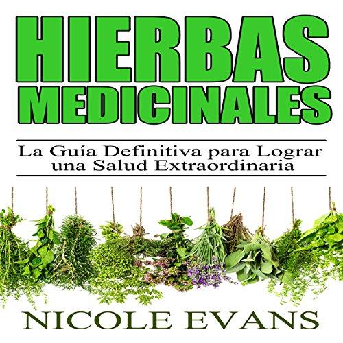 Hierbas Medicinales [Medicinal Herbs] audiobook cover art
