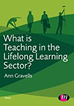 What is Teaching in the Lifelong Learning Sector? (Further Education and Skills Book 1488)