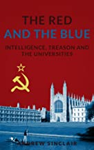 The Red and the Blue: Intelligence, Treason and the Universities