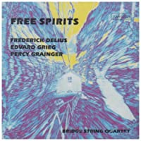 Free Spirits:Delius/Grieg/Gran