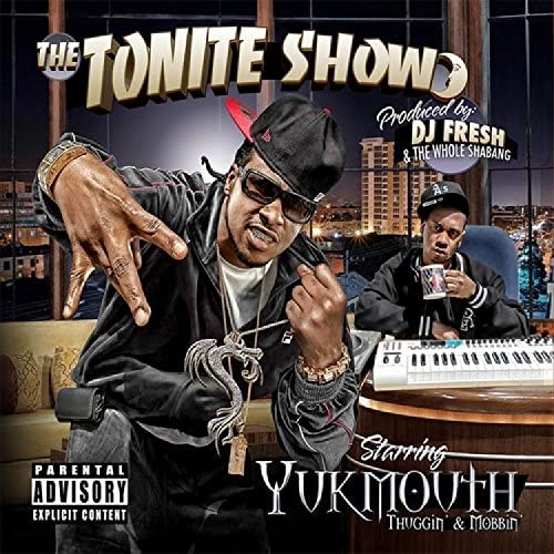 Yukmouth & DJFresh